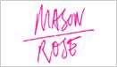 evening reception for Mason Rose